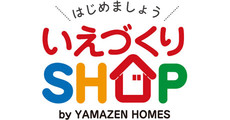 いえづくりSHOP by YAMAZEN HOMES